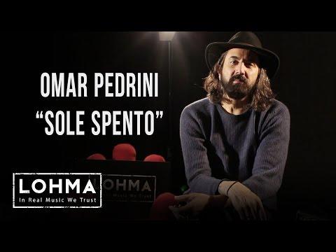 Omar Pedrini - Sole Spento (Acoustic) - LOHMA