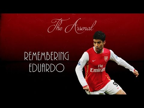 Remembering Eduardo ● Arsenal FC