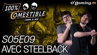 Avec Steelback - 100% Comestible - S05E09 - 14/09/16
