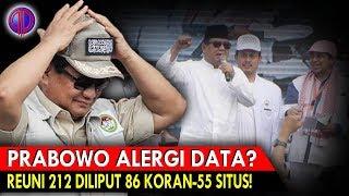 Download Video Prabowo Al3rgi Data? Fakta: Reuni 212 Diliput 86 Koran dan 55 Situs MP3 3GP MP4