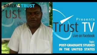 Daily Trust TV: Opportunities for studies in USA with Dr. Farooq Kperogi