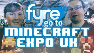 FyreUK go to Minecraft Expo UK - Video Recap