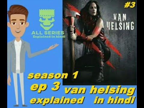 Van helsing season 1 , episode 3    Explained In Hindi   