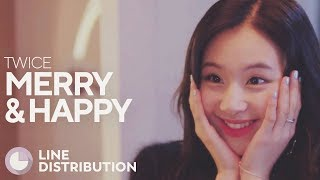 TWICE - Merry & Happy (Line Distribution)