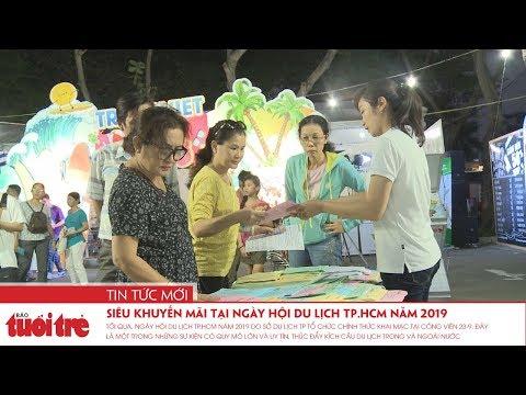 Siêu khuyến mãi tại ngày hội Du lịch TP.HCM năm 2019