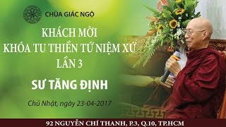 [LIVESTREAM] Thiền Tứ niệm xứ (4) - Sư Tăng Định