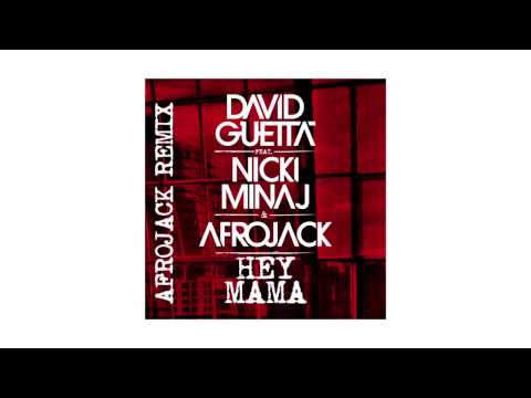 David Guetta - Hey Mama (Afrojack remix - sneak peek) ft Nicki Minaj & Afrojack