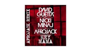 David Guetta - Hey Mama (Afrojack remix - sneak peek) ft Nicki Minaj, Bebe Rexha & Afrojack