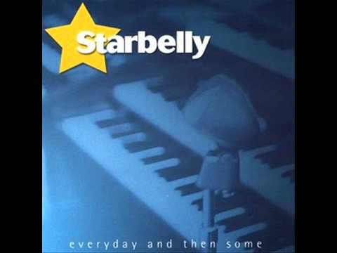 Starbelly - Everyday