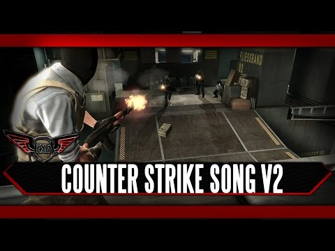 Counter Strike V2 Song by Execute