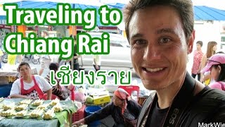 Chiang Rai Thailand  City pictures : Traveling to Chiang Rai (เมืองเชียงราย), Northern Thailand