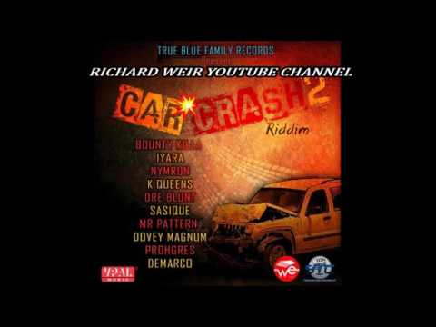CAR CRASH 2 RIDDIM (Mix-Dec 2016) TRUE BLUE FAMILY RECORDS