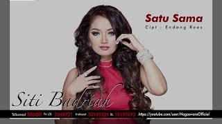 Siti Badriah - Satu Sama (Official Audio Video)