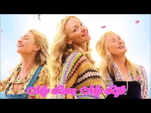 MAMMA MIA! Here We Go Again - My Love, My Life (Audio)
