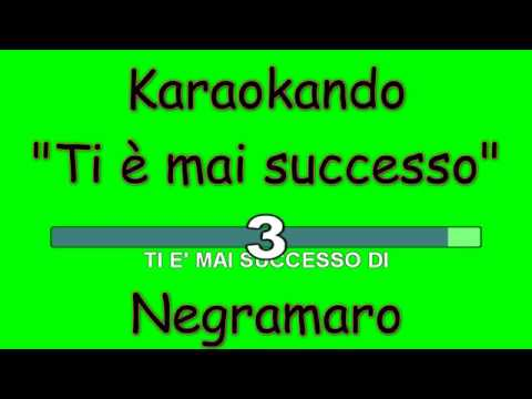 , title : 'Karaoke Italiano - Ti è mai successo - Negramaro ( Testo )'
