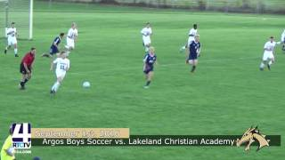 Argos Boys Soccer vs. Lakeland Christian Academy