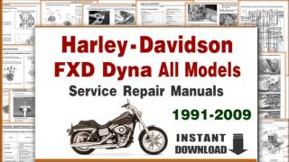 4. Harley-Davidson Dyna Wide Glide/Super Glide/Low Rider/Street Bob/Fat Bob Service Repair Manuals PDF
