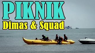 Video Piknik Dimas & Squad (Hajar Pamuji) MP3, 3GP, MP4, WEBM, AVI, FLV Maret 2019