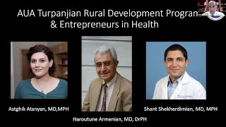 AAHPO Town Hall: AUA Turpanjian Rural Development Program & Entrepreneurs in Health