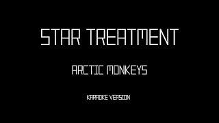 Arctic Monkeys - Star Treatment (Karaoke instrumental)