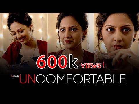 DDC | Uncomfortable | Feat. Tejashri Pradhan