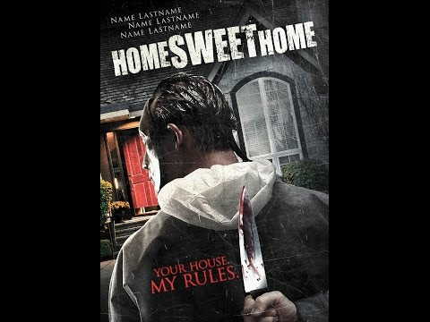 Home Sweet Home - Trailer