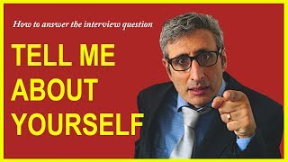 Video How to answer TELL ME ABOUT YOURSELF interview question MP3, 3GP, MP4, WEBM, AVI, FLV April 2019