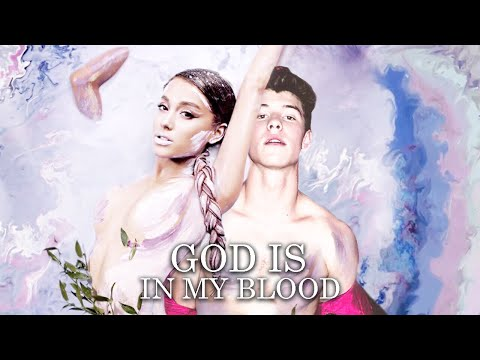 Video ''God is In My Blood''   MASHUP feat. Ariana Grande & Shawn Mendes download in MP3, 3GP, MP4, WEBM, AVI, FLV January 2017
