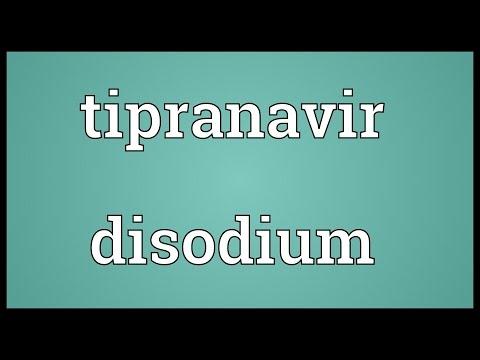 Tipranavir disodium Meaning