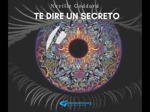 Neville Goddard- Te diré un secreto