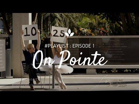 #Playlist: Episode 1 - On Pointe