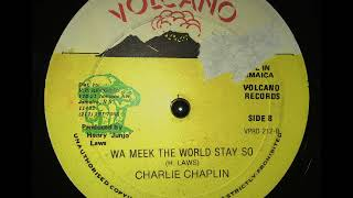Download Lagu Charlie Chaplin - Why The World Stay So Mp3