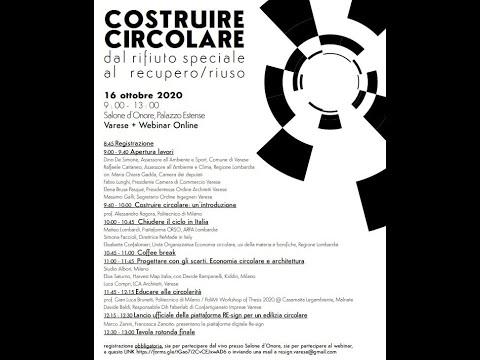 """""""Costruire circolare: dal rifiuto speciale al recupero/riuso"""" Re-sign, 16 ottobre 2020 - webinar"""