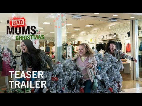 A Bad Mom's Christmas Official Trailer