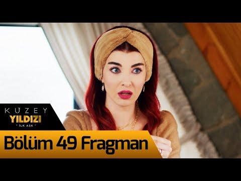 Kuzey Yıldızı İlk Aşk 49. Bölüm Fragman