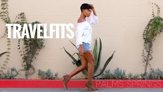 TRAVELFITS: What I Wore in Palm Springs, CA ▸ VICKYLOGAN by VICKYLOGAN