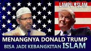 Video Menangnya Donald Trump Bisa Jadi Kebangkitan Islam | Dr. Zakir Naik MP3, 3GP, MP4, WEBM, AVI, FLV November 2017