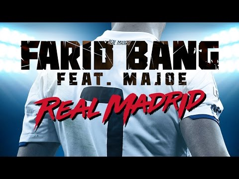 Farid Bang feat. Majoe - Real Madrid Audio (Bonustrack iTunes)