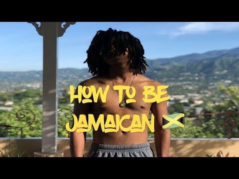 7 Ways How to be Jamaican