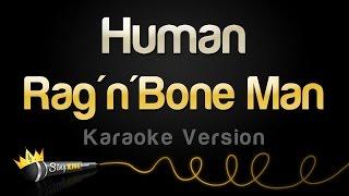 Video Rag'n'Bone Man - Human (Karaoke Version) MP3, 3GP, MP4, WEBM, AVI, FLV Maret 2017