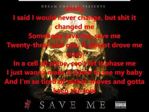 Meek Mill - Save Me Lyrics