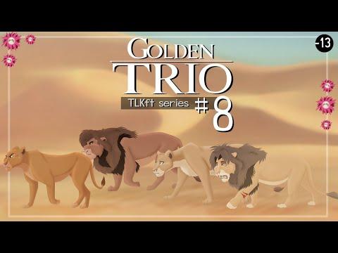GOLDEN TRIO part 8 | The Lion King Family Tree part 16