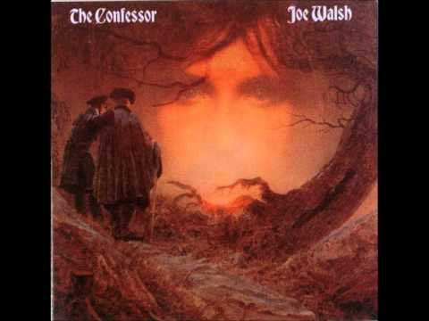 Joe Walsh - The Confessor