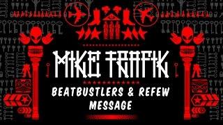 Download Lagu Beatbustlers & Refew - Message (Boss Sounds MXTP by DJ Mike Trafik) Mp3