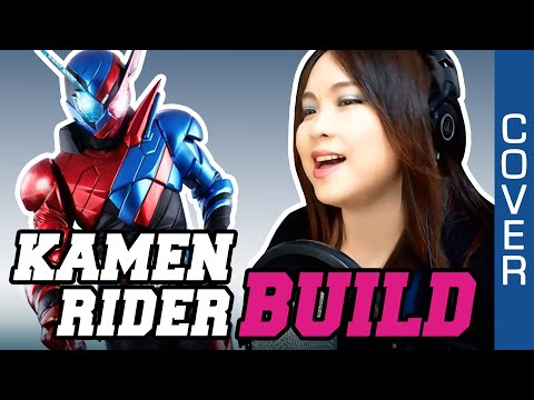 Kamen Rider Build OP - Be The One - PANDORA feat. Beverly cover with lyrics / English translation