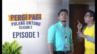 Video Pergi Pagi Pulang Untung 2 | Episode 1 - Sahabat Tetap Sahabat MP3, 3GP, MP4, WEBM, AVI, FLV Agustus 2018