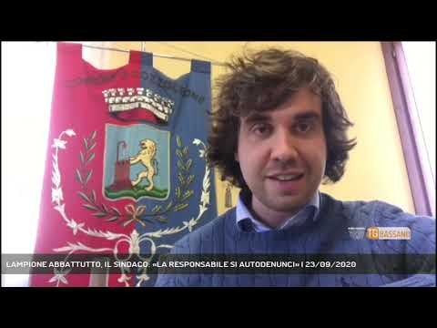 LAMPIONE ABBATTUTTO, IL SINDACO: «LA RESPONSABILE SI AUTODENUNCI»   23/09/2020