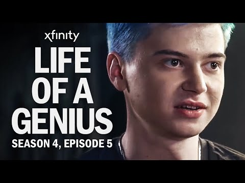 Life of a Genius | Season 4, Episode 5 presented by Xfinity