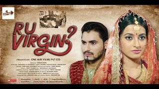 Video R  U  VIRGIN | Oneway Films Pvt Ltd | Why Women Have To Prove Their Dignity ? MP3, 3GP, MP4, WEBM, AVI, FLV Oktober 2018