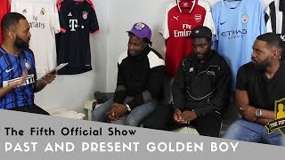 Past and Present Golden Boys - The Fifth Offcial Show